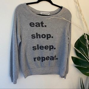Project SocialT 'eat shop sleep repeat' sweatshirt